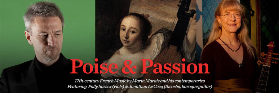 Poise and Passion - 17th Century French Music, Cello and Guitar